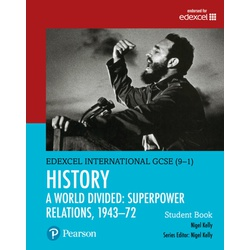 Edexcel InternationaI GCSE (9-1) History: World Divided: Superpower Relations