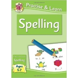 Practise & Learn Spelling Ages 5-7