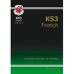 Key Stage 3 French Complete Revision & Practice