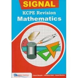 Signal KCPE Revision Mathematics