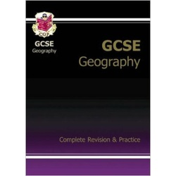 GCSE Geography Complete Revision & Practice: Complete Revision and Practice Part 1 & 2
