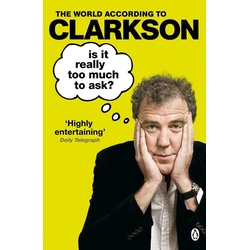 The World according to Clarkson: Is it really too much to ask?