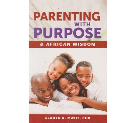 Parenting with Purpose & African Wisdom