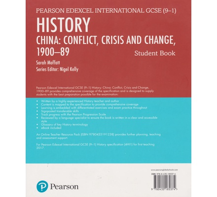 Pearson Edexcel International GCSE (9-1) History: Conflict, Crisis and Change: China, 1900–1989 Student Book
