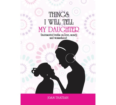 Things i will tell my Daughter