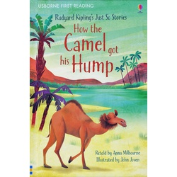 Usborne First Reading How the Camel got his Hump