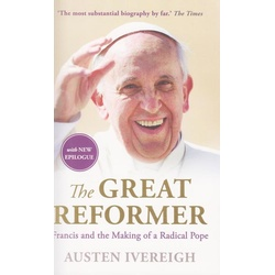 The Great Reformer: Francis and the Making of a Radical Pope.