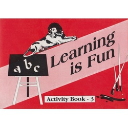 Learning is Fun- Activity Book 3