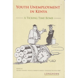 Youth Unemployment in Kenya: A Ticking Time Bomb