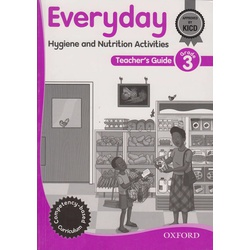 OUP Everyday Hygiene & Nutrition Teachers Guide Grade 3