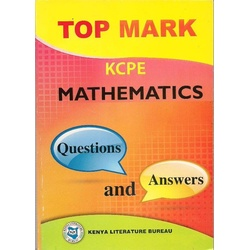 Topmark KCPE Mathematics Questions and Answers