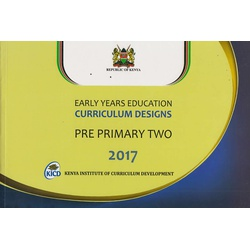 Early Years Curriculum designs PRE PRIMARY 2 2017