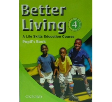 Better Living-A life Skills Education Course STD 4