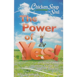 Chicken Soup for the Soul Power of Yes! (BKMG)
