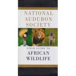 Field Guide to African Wildlife Audubon