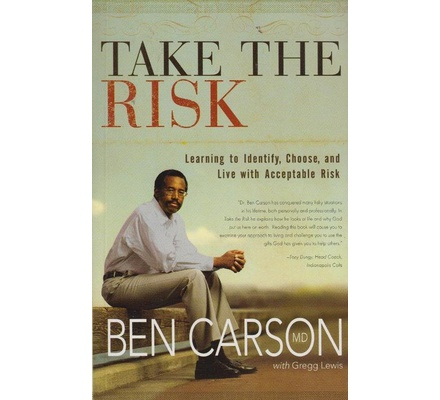 Take the Risk;Learning to Identify, Choose, and Live with Acceptable Risk