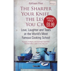 Sharper your Knife the Less you cry
