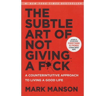 The Subtle Art of Not Giving a F*ck