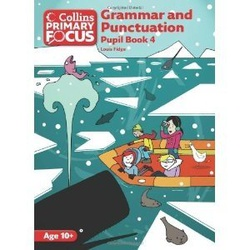 Grammar and Punctuation: Pupil Book 4 (Collins Primary Focus)