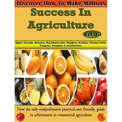 Success in Agriculture Vol 6