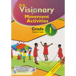KLB Visionary Movement Activities Grade 1 Teacher's Guide