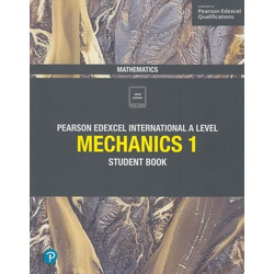pearson edexcel international A Level Mechanics 1 Students book