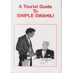 Tourist Guide to Simple Swahili