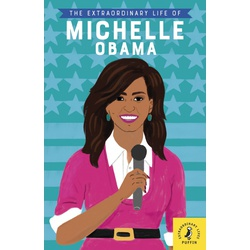 Exrta Ordinary Life of Michelle Obama (Penguin)