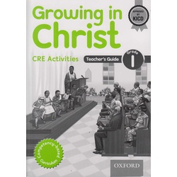 Growing in Christ CRE Activities Teachers Guide Grade 1
