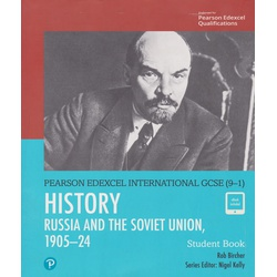Pearson Edexcel International GCSE (9-1) History: The Soviet Union in Revolution, 1905–24 Student Book