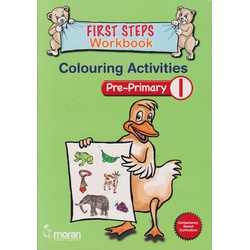 Moran First Steps Workbook Colouring Pre-Primary 1