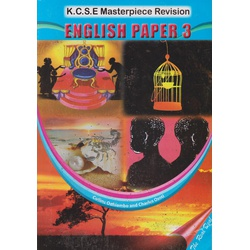 KCSE Masterpiece Revision English Paper 3