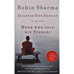 Discover Your Destiny With The Monk Who Sold His Ferrari :The 7 stages of self-Awakening