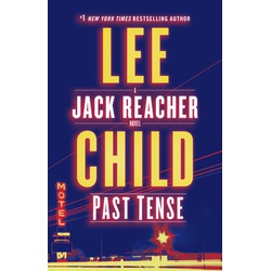 Past Tense - Jack Reacher thriller (Child)
