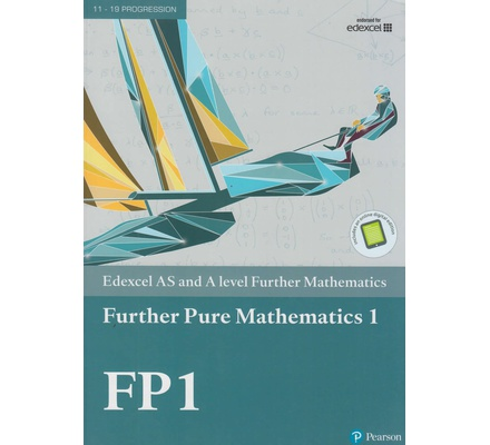 Edexcel AS and A Level Further Mathematics Further Pure Mathematics 1 FP1