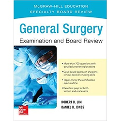 General Surgery Examination and Board Review 1st Edition