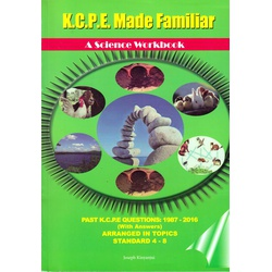 KCPE Made Familiar: Science 1987-2016 (New)
