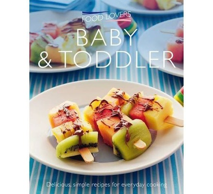 Food lovers baby and toddler text book centre food lovers baby and toddler forumfinder Choice Image