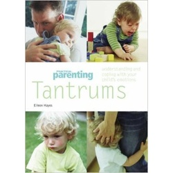 Tantrums: Understanding and Coping with Your Child's Emotions