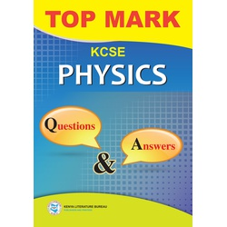 Topmark KCSE Physics Question & Answers