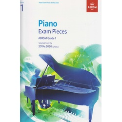 Piano Exam Pieces 2019 & 2020: Grade 1: Selected from the 2017 & 2018 Syllabus (ABRSM Exam Pieces)