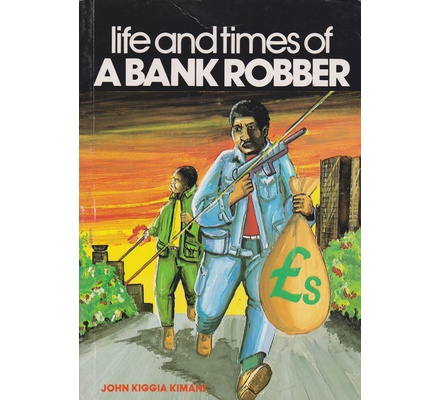 Life and Time of a Bank Robber