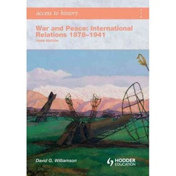 War and Peace: International Relations 1878-1941, Third Edition