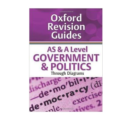 Oxford Revision Guides AS & A Level Government