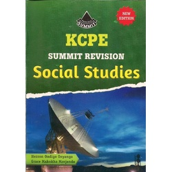 KCPE Summit Revision Social studies