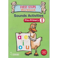 Moran First Steps Sound Activities Workbook Pre-Primary 1