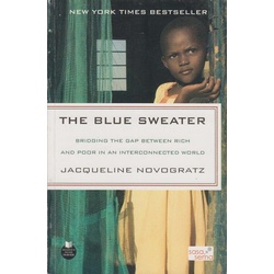 Blue Sweater:Bridging the gap between rich and poor in an interconnected world.