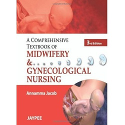 Comprehensive Textbook of Midwifery and Gynecological nursing 3rd Edition