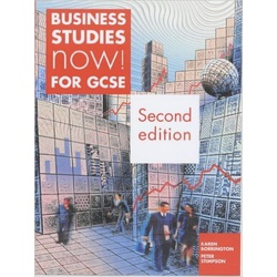 Business Studies now! for GCSE 2nd Edition