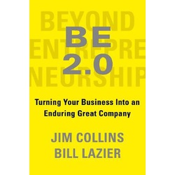 Be 2.0 - Beyond EntrepreneurshipTurning Your Business into an Enduring Great Company (TBS)